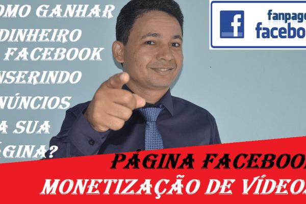 Ad Breaks Facebook Libera monetização de vídeos em páginas de seus usuários
