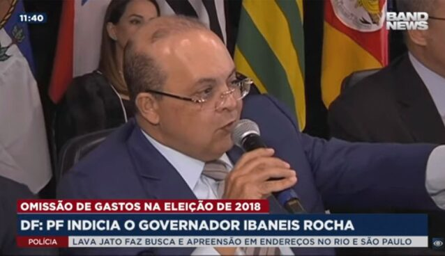 PF indicia governador do DF Ibaneis Rocha