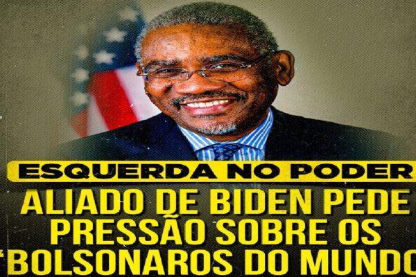 """Aliado de Joe Biden pede pressão sobre os """"Bolsonaro do mundo"""""""