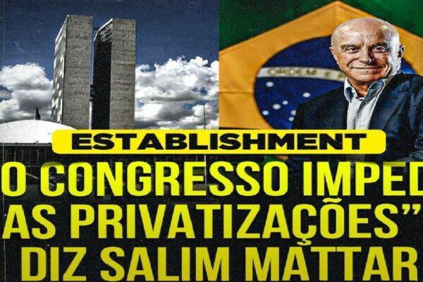 """""""O Congresso impede as privatizações"""", diz Salim Mattar"""